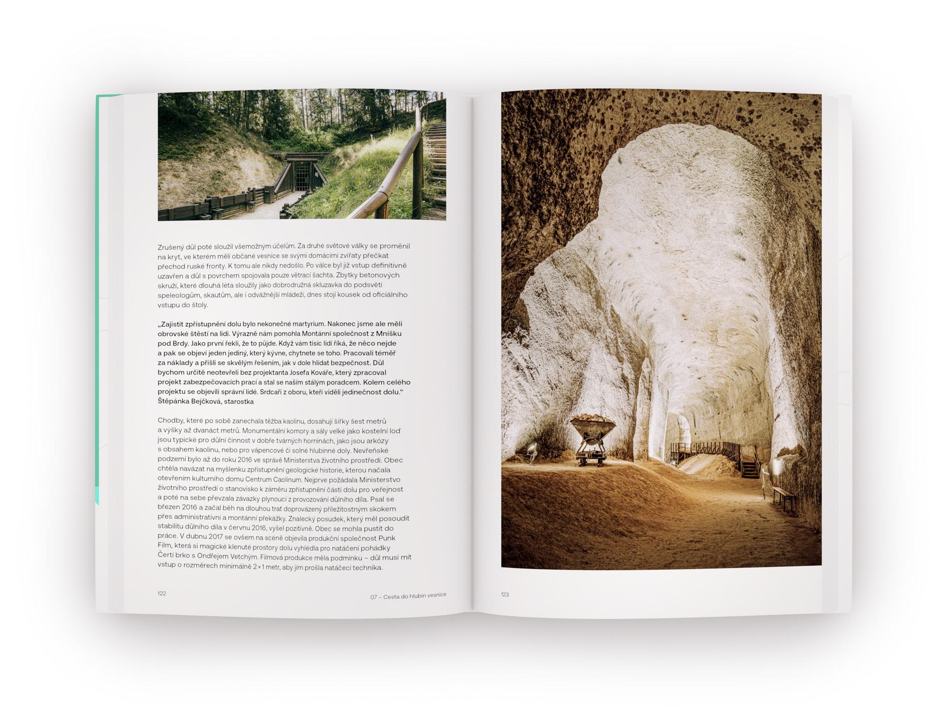 Možnosti vesnice – kapitola 07, Cesta do hlubin vesnice – kaolinový důl v Nevřeni